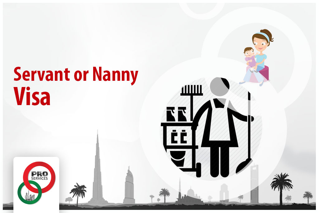 Servant, Nanny, or Maid Visa for Dubai UAE